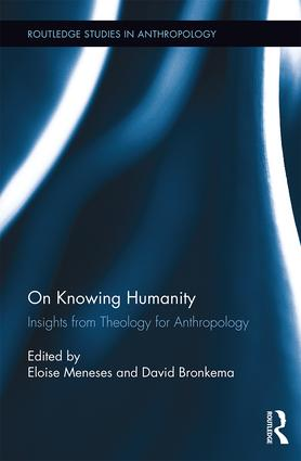 On Knowing Humanity: Insights from Theology for Anthropology book cover