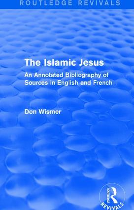 Routledge Revivals: The Islamic Jesus (1977)