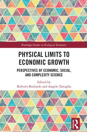 Physical Limits to Economic Growth: Perspectives of Economic, Social, and Complexity Science book cover