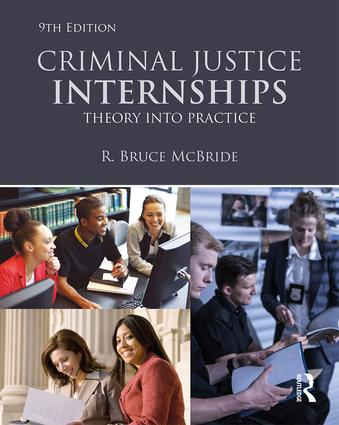 Criminal Justice Internships: Theory Into Practice book cover