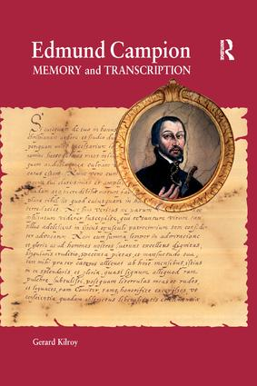 Edmund Campion: Memory and Transcription, 1st Edition (Paperback) book cover