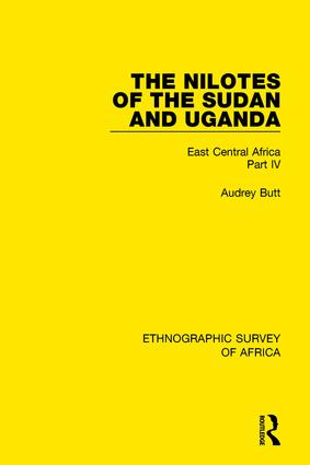 The Nilotes of the Sudan and Uganda: East Central Africa Part IV, 1st Edition (Paperback) book cover