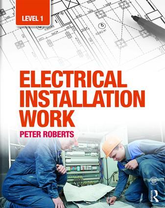 Electrical Installation Work: Level 1