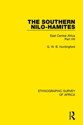 The Southern Nilo-Hamites: East Central Africa Part VIII book cover