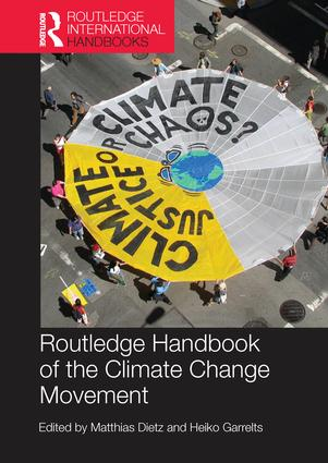 Routledge Handbook of the Climate Change Movement book cover
