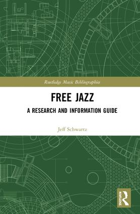 Free Jazz: A Research and Information Guide (Hardback) book cover
