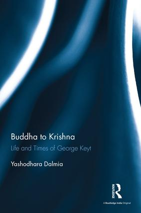 Buddha to Krishna: Life and Times of George Keyt book cover