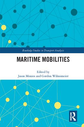 Maritime Mobilities: 1st Edition (Hardback) book cover