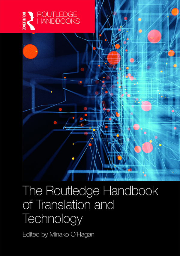 The Routledge Handbook of Translation and Technology book cover