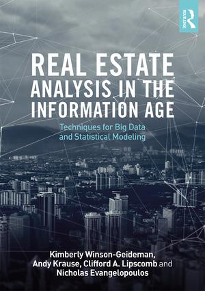 Real Estate Analysis in the Information Age: Techniques for Big Data and Statistical Modeling book cover
