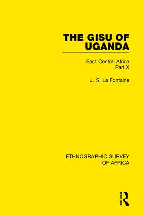 The Gisu of Uganda: East Central Africa Part X book cover