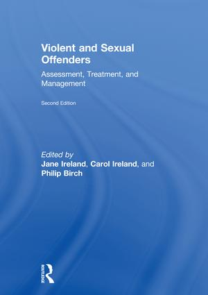 Violent and Sexual Offenders: Assessment, Treatment and Management book cover