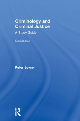 Criminology and Criminal Justice: A Study Guide book cover