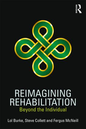 Reimagining Rehabilitation: Beyond the Individual book cover