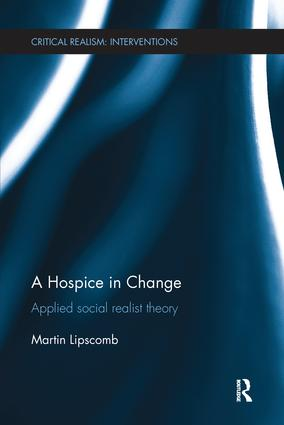A Hospice in Change: Applied Social Realist Theory book cover