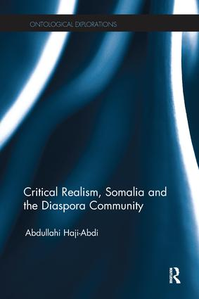 Critical Realism, Somalia and the Diaspora Community: 1st Edition (Paperback) book cover
