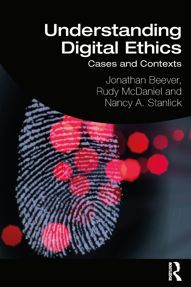 Understanding Digital Ethics: Cases and Contexts book cover