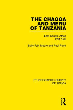 The Chagga and Meru of Tanzania: East Central Africa Part XVIII, 1st Edition (Paperback) book cover