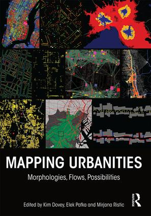 Mapping Urbanities: Morphologies, Flows, Possibilities, 1st Edition (Hardback) book cover