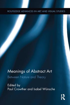Meanings of Abstract Art: Between Nature and Theory book cover