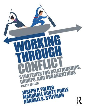 Working Through Conflict: Strategies for Relationships, Groups, and Organizations, 8th Edition (Paperback) book cover