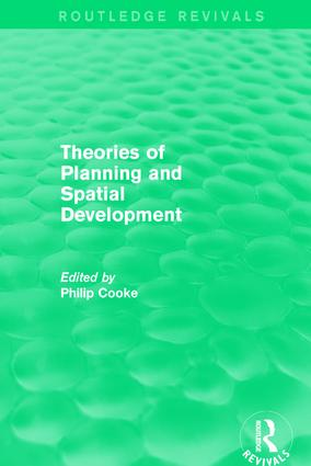 Routledge Revivals: Theories of Planning and Spatial Development (1983): 1st Edition (Hardback) book cover