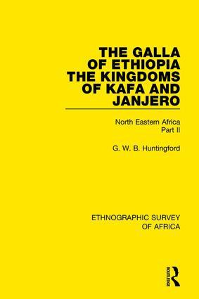The Galla of Ethiopia; The Kingdoms of Kafa and Janjero: North Eastern Africa Part II book cover