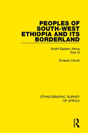 Peoples of South-West Ethiopia and Its Borderland: North Eastern Africa Part III book cover