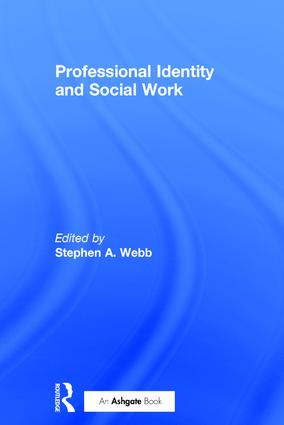 Professional Identity and Social Work: 1st Edition (Hardback) book cover