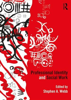 Professional Identity and Social Work: 1st Edition (Paperback) book cover