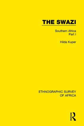 The Swazi: Southern Africa Part I, 1st Edition (Paperback) book cover