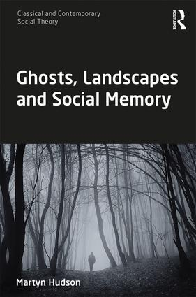 Ghosts, Landscapes and Social Memory book cover