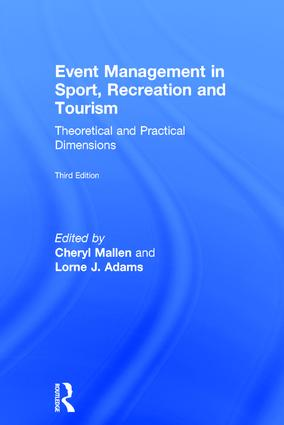 Event Management in Sport, Recreation and Tourism: Theoretical and Practical Dimensions book cover