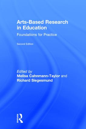 Arts-Based Research in Education: Foundations for Practice, 2nd Edition (Hardback) book cover