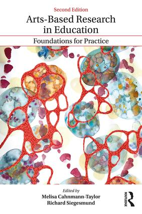 Arts-Based Research in Education: Foundations for Practice, 2nd Edition (Paperback) book cover