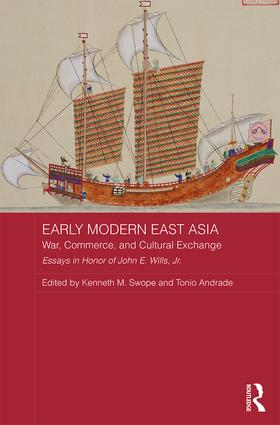 Early Modern East Asia: War, Commerce, and Cultural Exchange book cover