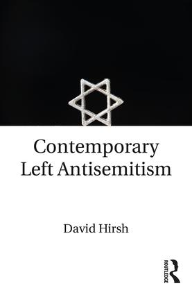 Contemporary Left Antisemitism: 1st Edition (Paperback) book cover