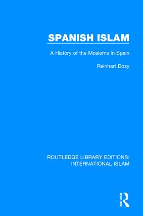 Spanish Islam: A History of the Moslems in Spain book cover