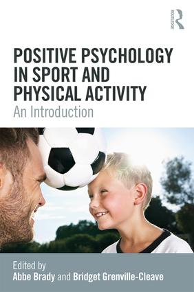 Positive Psychology in Sport and Physical Activity: An Introduction book cover