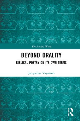 Beyond Orality: Biblical Poetry on its Own Terms book cover