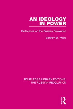 An Ideology in Power: Reflections on the Russian Revolution book cover