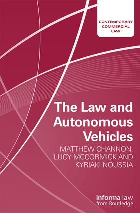 The Law and Autonomous Vehicles book cover