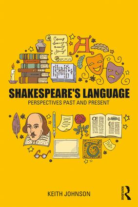 Shakespeare's Language: Perspectives Past and Present book cover