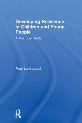 Developing Resilience in Children and Young People