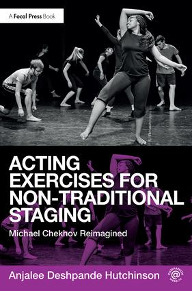 Acting Exercises for Non-Traditional Staging: Michael Chekhov Reimagined book cover