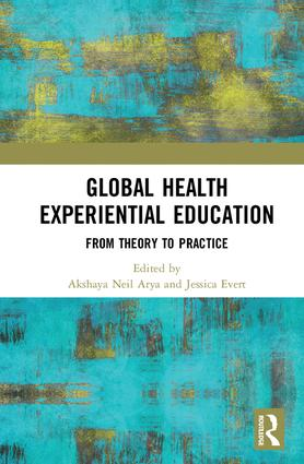 Global Health Experiential Education: From Theory to Practice book cover