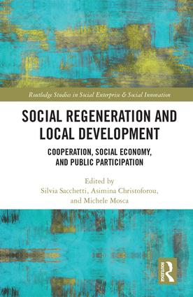 Social Regeneration and Local Development: Cooperation, Social Economy and Public Participation, 1st Edition (Hardback) book cover