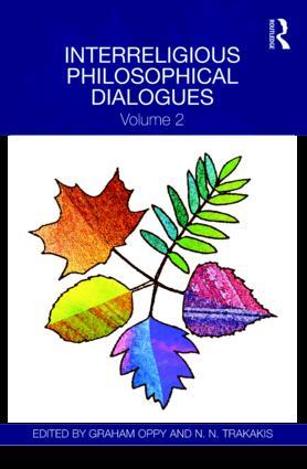 Interreligious Philosophical Dialogues: Volume 2, 1st Edition (e-Book) book cover