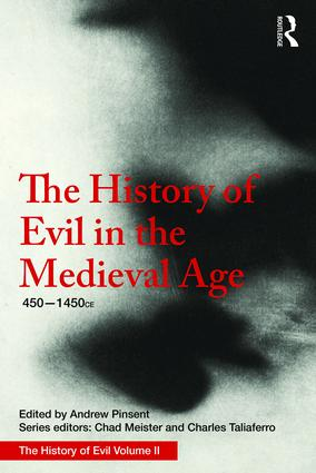 The History of Evil in the Medieval Age: 450-1450 book cover