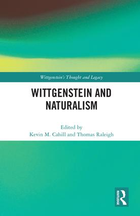 Wittgenstein and Naturalism book cover